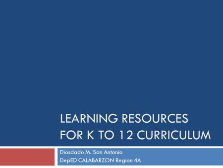 Learning Resources for K to 12 Curriculum