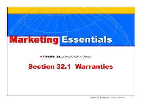 Marketing Essentials Section 32.1 Warranties
