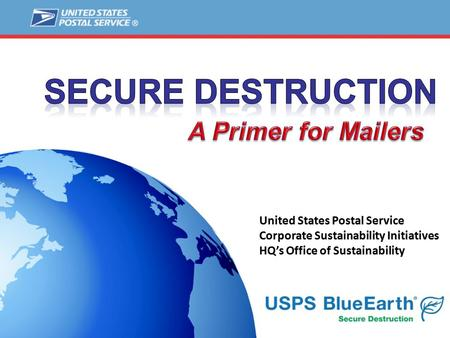 1. 2 Agenda 2 Secure Destruction Service Overview Mailer Participation and Enrollment Requirements.