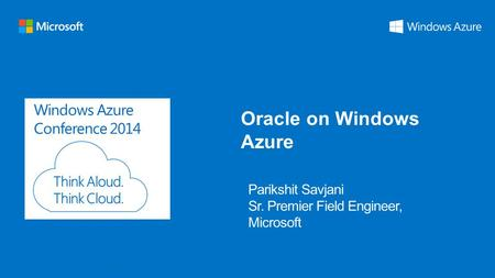 Windows Azure Conference 2014 Oracle on Windows Azure.