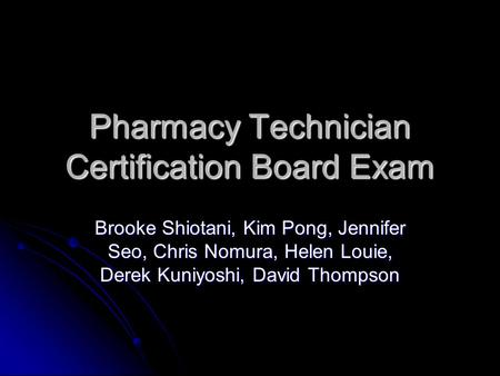 Pharmacy Technician Certification Board Exam