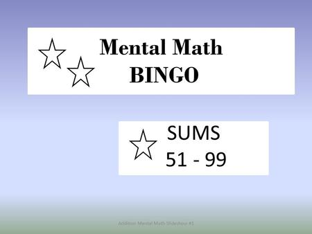 Addition Mental Math Slideshow #1