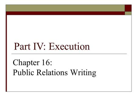 Chapter 16: Public Relations Writing