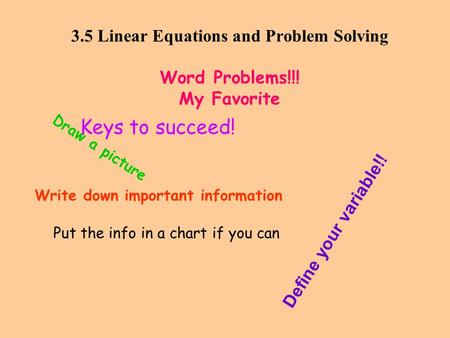 3.5 Linear Equations and Problem Solving Word Problems!!! My Favorite