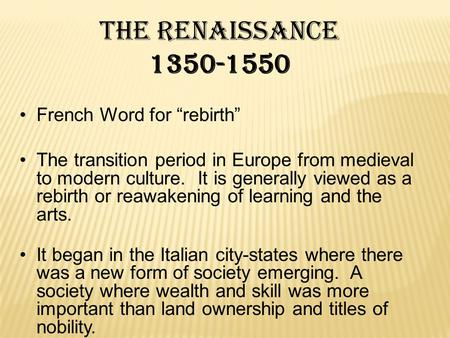 Social Changes During The Renaissance Era
