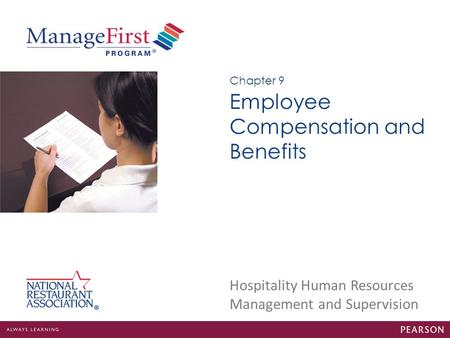 Employee Compensation and Benefits