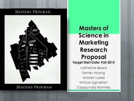 "masters research proposal Sample dissertation proposal 1 sample dissertation proposal: ""the perspectives of using online marketing research"" name goes here: name of university here:."