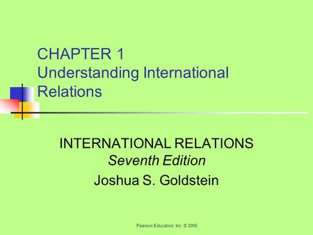 CHAPTER 1 Understanding International Relations