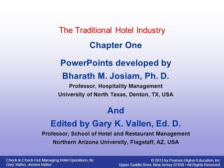 The Traditional Hotel Industry""