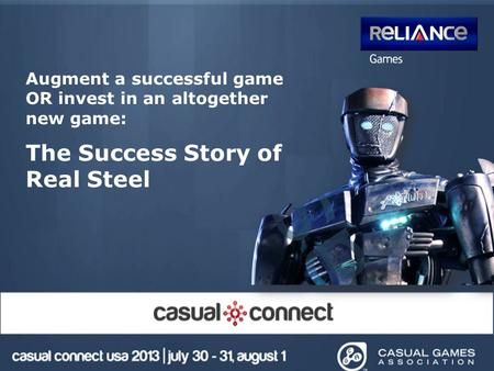 Augment a successful game OR invest in an altogether new game: The Success Story of Real Steel.