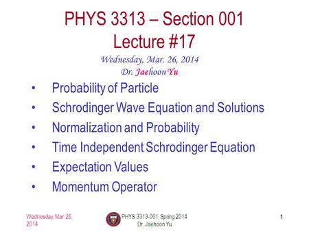 PHYS 3313 – Section 001 Lecture #17