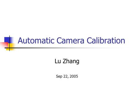 Automatic Camera Calibration