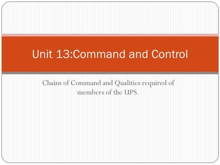 Unit 13:Command and Control