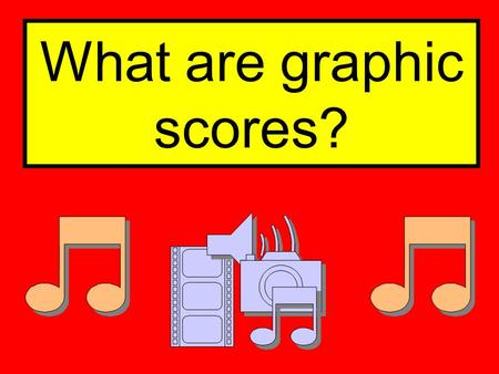 What are graphic scores?