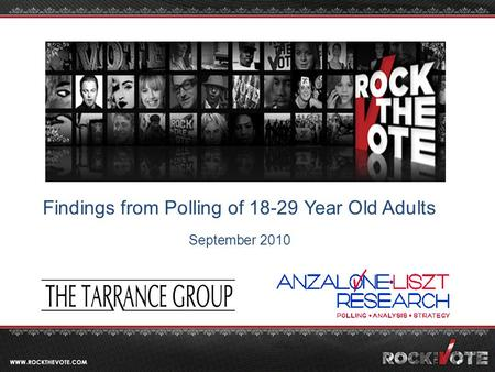 Findings from Polling of 18-29 Year Old Adults September 2010.