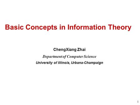 Basic Concepts in Information Theory