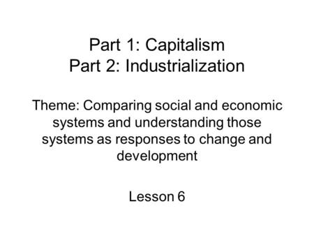 capitalism as the new economic system and key to societys great accomplishments Sustaining capitalism crisis of confidence in business and our economic system work in those first few years led to great policy accomplishments.