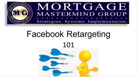 Facebook Retargeting 101. 3% of website traffic DOES NOT convert on the first visit Less than 7% will do ANY action on your website 78% of people visit.