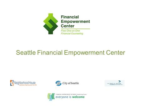 Seattle Financial Empowerment Center City of Seattle.