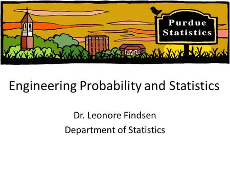 Engineering Probability and Statistics