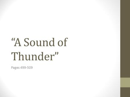"""A Sound of Thunder"" Pages 499-509."