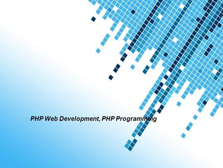 PHP Web Development, PHP Programming