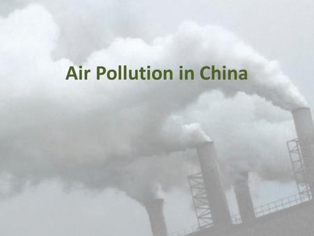 thesis statement pollution china Environment essays essay on environment: essay examples, topics, questions, thesis statement environment essay examples air and land pollution.