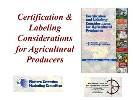 Certification & Labeling Considerations for Agricultural Producers.