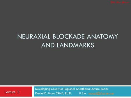 Neuraxial Blockade Anatomy and Landmarks