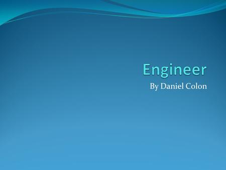 By Daniel Colon. Facts about engineer An engineer is a professional practitioner of engineering. Engineers build things. Engineers have designer job.