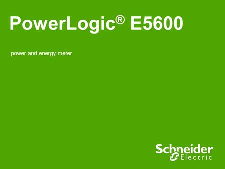 PowerLogic® E5600 power and energy meter 1.