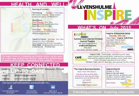 The Inspire Centre is a Community and Business Centre, and the venue for a wide range of great local activities. Many of the activities listed are hosted.