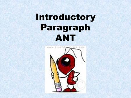 Introductory Paragraph ANT