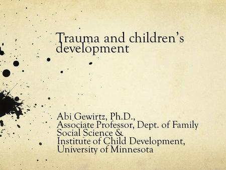 Having a PH.D in Child Development?