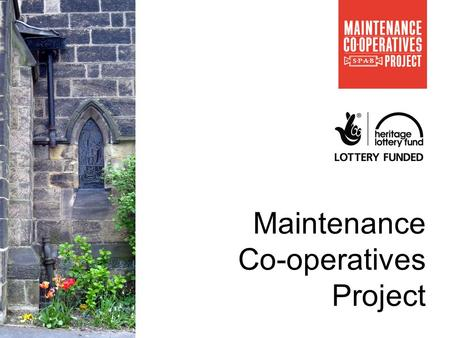 SPAB Maintenance Cooperative Project Maintenance Co-operatives Project.