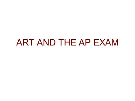ART AND THE AP EXAM. THE RENAISSANCE ITALIAN RENAISSANCE Perspective Geometric structure Humanism Individualism –Individual artists –Portraits Private.