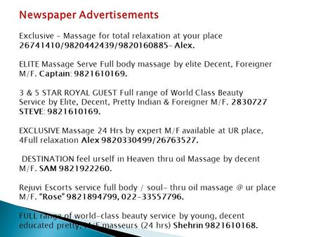 Newspaper Advertisements Exclusive – Massage for total relaxation at your place 26741410/9820442439/9820160885- Alex. ELITE Massage Serve Full body massage.