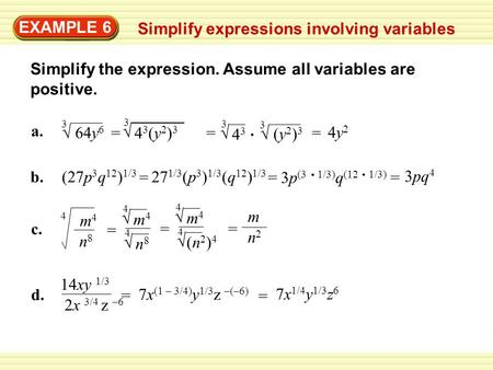 EXAMPLE 6 Simplify expressions involving variables