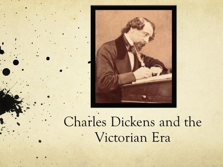 Charles Dickens and the Victorian Era. Oliver Twist https://www.youtube.com/results?search_query=oliver +twist+consider+yourself.
