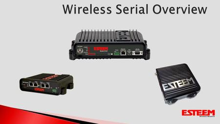 Serial Interface on 195E products Configure Ethernet links first Troubleshooting and diagnostic of WLAN network Serial Data Transferred Over Ethernet.