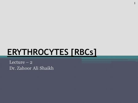 Lecture – 2 Dr. Zahoor Ali Shaikh