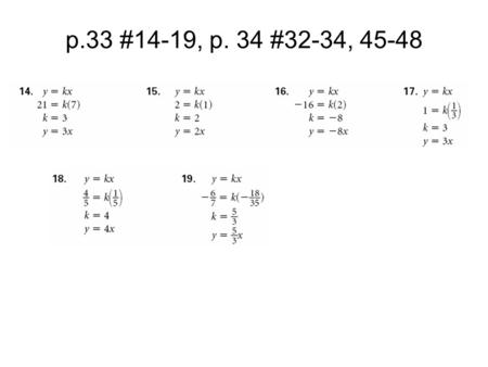 P.33 #14-19, p. 34 #32-34, 45-48. Lesson 1.5 - Scatter Plots and Least-Squares Lines.
