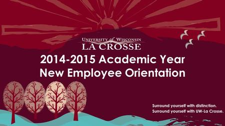 2014-2015 Academic Year New Employee Orientation.
