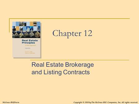 Real Estate Brokerage and Listing Contracts