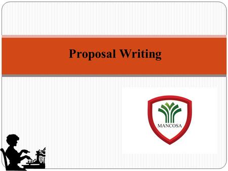Proposal Writing.