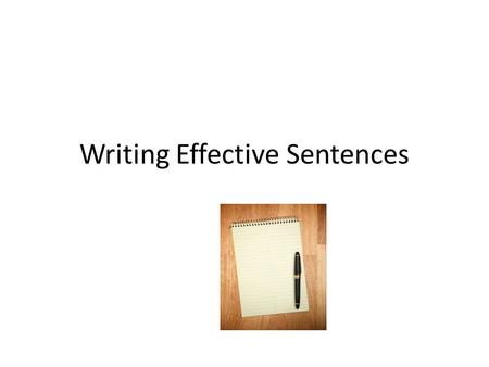 Writing Effective Sentences. Misplaced Modifiers A misplaced modifier is a word, phrase, or clause that is improperly separated from the word it modifies.
