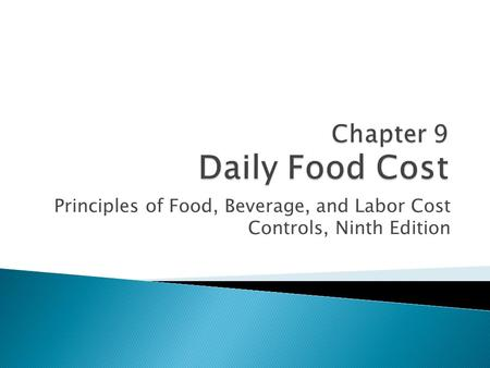 Chapter 9 Daily Food Cost