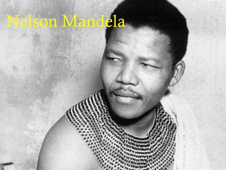"Nelson Mandela. Biography His early years  Born on July 18 th, 1918 in the village of Mvezo in South Africa's Cape province  Rolihlahla means ""troublemaker"""