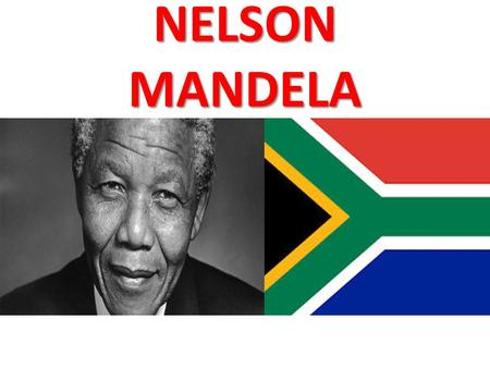 NELSON MANDELA. Facts Nelson Mandela was born in a small village called Mvezo He was born in the year 1918 His religion was methodist He won the Bharat.