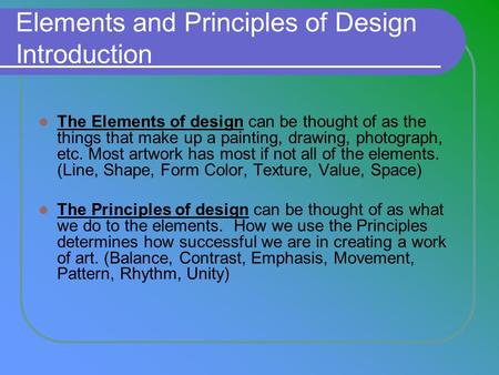 Elements and Principles of Design Introduction
